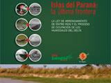 Ecologistas presentaron un documento que analiza la ley de arrendamiento de Entre Ríos