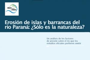 Erosión de islas y barrancas del río Paraná: ¿Sólo es la naturaleza?