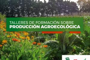 Talleres de formación sobre producción agroecológica
