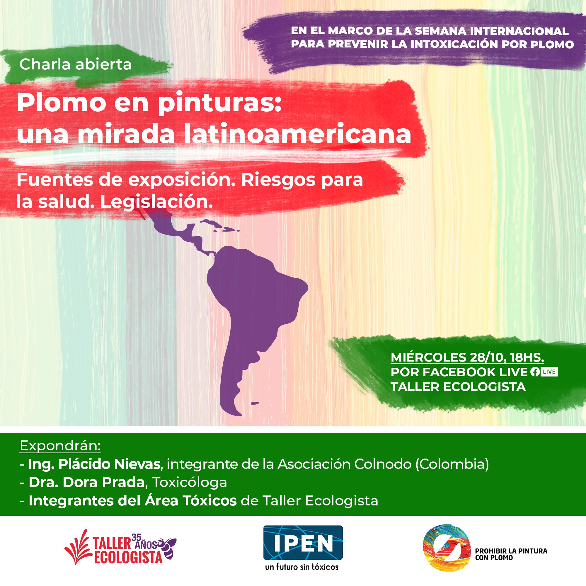 "Se viene la charla abierta ""Plomo en pinturas: una mirada latinoamericana"""