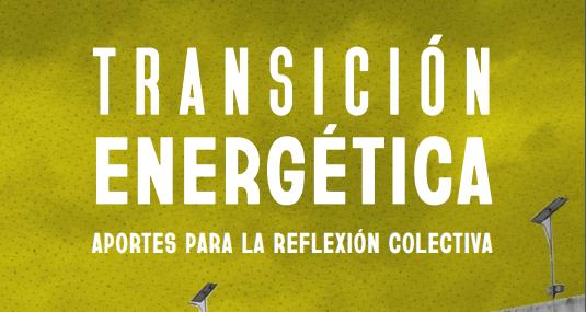 Nueva publicación sobre Transición Energética